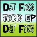 DJ Fix - Bash It Original Mix