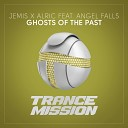 Jemis Alric feat Angel Falls - Ghosts Of The Past Vadim Bonkrashkov Extended Remix
