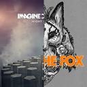 Imagine Dragons vs. Ylvis - Radioactive Fox