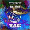 Kris Matterz - Lost Time Original Mix