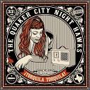 Quaker City Night Hawks The - Ain t No Kid