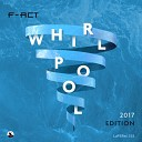 F Act - Whirlpool Analog Effect G A B Y Remix