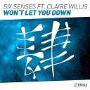Six Senses feat Claire Willis mp3xa me - Won 039 t Let You Down Radio Edit