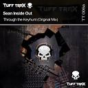 Sean Inside Out - Through The Keyhunt Original Mix