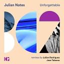 Julian Nates - Unforgettable