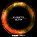 Synchronic - Liquid Original Mix