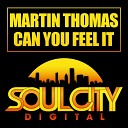 Martin Thomas - Can You Feel It Radio Edit