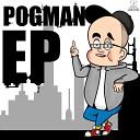 P0GMAN EP (Free DL)