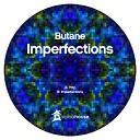 Butane - Imperfections Original Mix