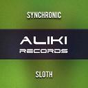Synchronic - Sloth Original Mix
