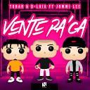 Tobar D Laia feat Jowwi Lee - Vente Pa Ca
