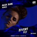 Zivert - Fly Alex Shik Radio Edit