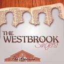 The Westbrook Singers - More Than Life
