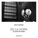 Kriss Norman Splashfunk - Es La Hora Splashfunk Remix