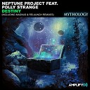 Neptune Project feat Polly Strange - Destiny Magnus Remix