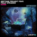 Neptune Project feat Polly Strange - Numb Original Mix