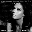 DJ Aristocrat Gosha Dessy Slavova - Fly High Double Depth Remix
