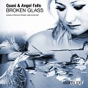 Quasi Angel Falls - Broken Glass Danilo Ercole Dub Mix