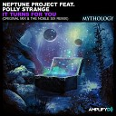 Neptune Project feat Polly Strange - It Turns For You The Noble Six Remix
