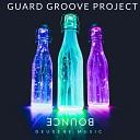 Bounce (Guard Groove Bass Mix)