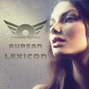 Aurean - Lexicon Cybin Quest Remix