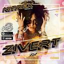 Zivert - Fly Nitrex Remix