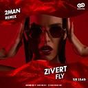 Zivert - Fly Dj 2man Radio Edit