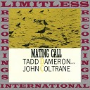 John Coltrane feat Tadd Dameron Quartet - Mating Call