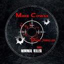 Mark Cowax - Call Me Original Mix