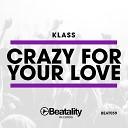 Klassan - Crazy for Your Love