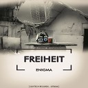 Freiheit - Enigma