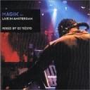 Magik 6 - Live in Amsterdam