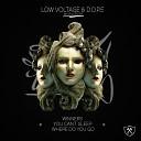 Low Voltage D O P E - You Can t Sleep Original Mix