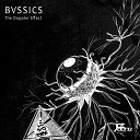 Bvssics - The Doppler Effect Original Mix
