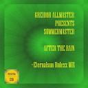 Summermaster - After The Rain Eternalsun Rulezz Mix