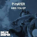 P Mayer - Under My Skin Original Mix