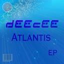 DeeCee - Atlantis Original Mix