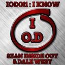 Sean Inside Out Dale West - I Know Original Mix