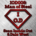 Sean Inside Out Dale West - Man Of Steel Original Mix