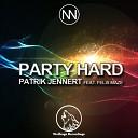 Patrik Jennert feat Felix Maze - Party Hard Original Mix