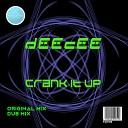 DeeCee - Crank It Up Original Mix