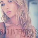 Niykee Heaton - Bad Intentions Matt DiMona Re