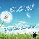 Block - Ride Like The Wind Chillis Beats Remix