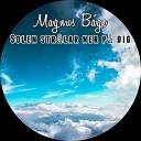 Magnus B ge feat TrioX Matilda B dag rd Karin Andersen - Solen stra lar ner pa dig
