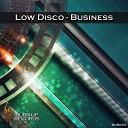 Low Disco - Too Sexy Original Mix
