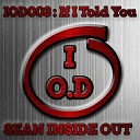 Sean Inside Out - If I Told You Original Mix