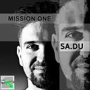 Sa Du - Mission One Original Mix