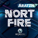 Aratzh - Nort Fire Original Mix