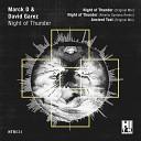 Marck D David Garez - Night Of Thunder Original Mix