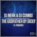 DJ Merk DJ Combo - The Godfather by Sicily Il Padrino Radio Edit